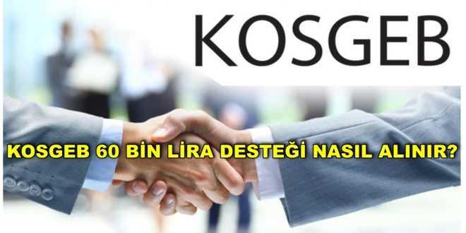 KOSGEB 60 bin lira desteği nasıl alınır?