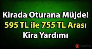Kira Zorluğu Çeken Vatandaşlara 755 TL Kadar Maddi Destek!