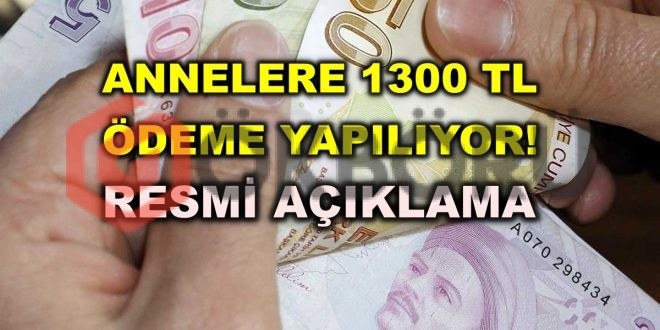 Aile Bakanlığından Açıklama 1300 TL Ödeme Yapılıyor! Resmi Açıklama