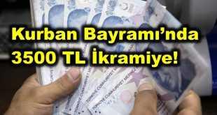 Kurban Bayramı'nda 3500 TL İkramiye! Asgari Ücretli Çalışanlara 3500 TL