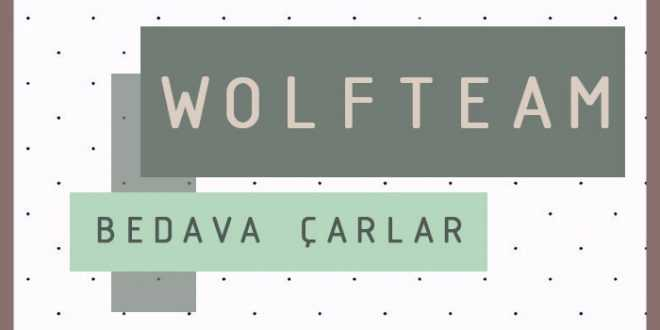 Wolfteam Bedava Çarlar 2021